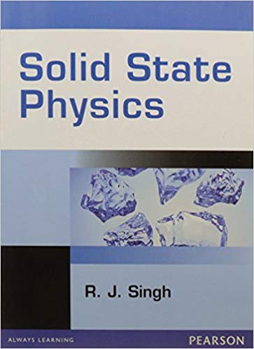 Solid State Physics 1 ED by R J Singh 9788131754016