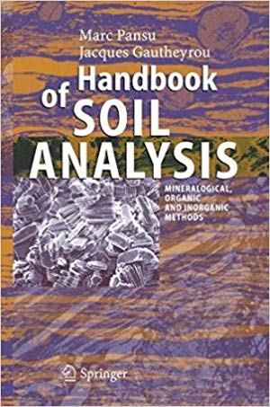 Handbook of Soil Analysis by Marc Pansu 9788132202301