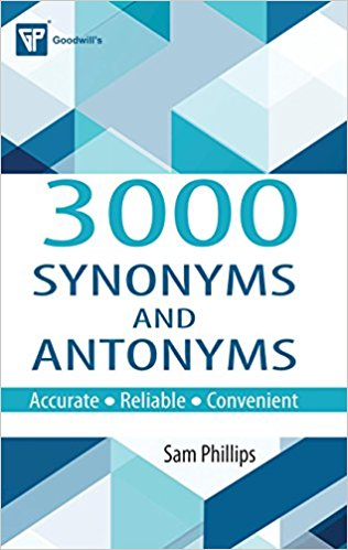 3000 Synonyms and Antonyms 1 ED by Sam Phillips 9788172450069