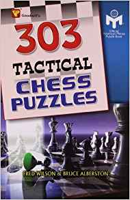303 Tactical Chess Puzzles 1 ED by Fred Wilson 9788172453183