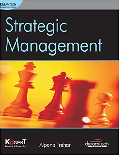 Strategic Management 1 ED by Alpana Trehan 9788177228229