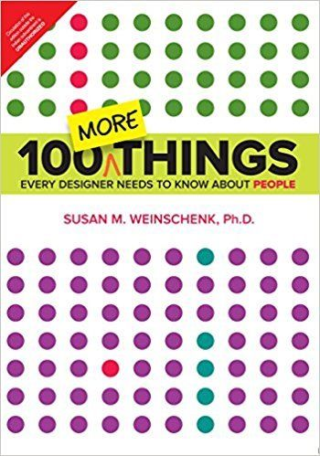 100 More Things Every Designer Needs to Know about People 1 ED 9789332570443