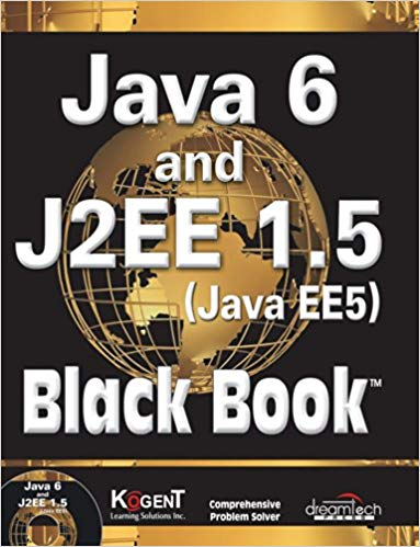 Java 6 and J2Ee 1 Point 5 Black Book 1 ED by Kogent Learning Solutions Inc 9789350040096