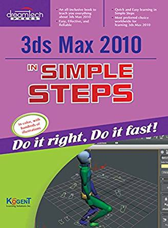 3ds Max 2010 in Simple Steps 1 ED by Kogent Learning Solutions Inc 9789350040416