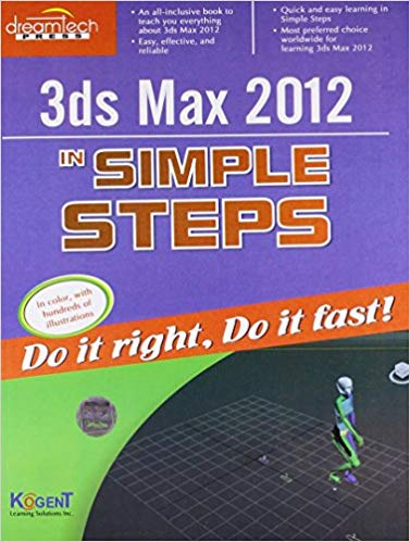 3Ds Max 2012 in Simple Steps 1 ED by Kogent Learning Solutions Inc 9789350041772